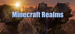Mojang запускает Minecraft Realms