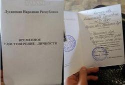 Вместо паспортов боевики выдают удостоверения, которые нигде не действительны