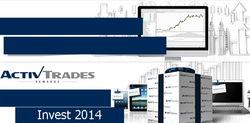 ActivTrades на престижной выставке Invest 2014 презентует ряд инноваций для трейдеров Форекс