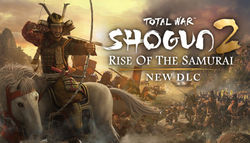 Новое дополнение к легендарной стратегии Shogun 2